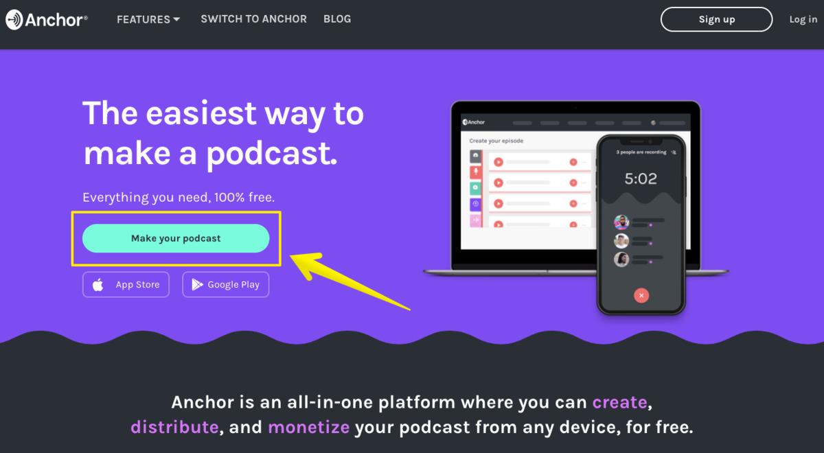 Make your podcastをクリックしてAnchorへの登録を始めましょう